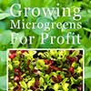 Growing Microgreens for Profit: A book review